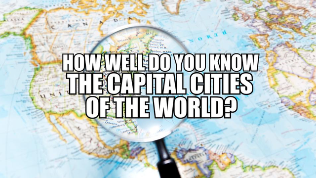 Quiz how well do you know capital cities of the world smooth gumiabroncs Image collections